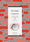 La oveja imaginaria, o viaje en poesía de la noche al día - Beatriz Actis