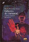 Entierro de carnaval y otros cuentos de terror -  María Brandán Aráoz