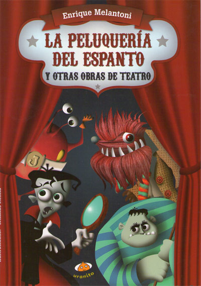 La peluquería del espanto y otras obras de teatro