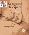 Si alguien te espera - Lydia Carreras de Sosa - María Jesús Álvarez