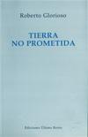 Tierra no prometida - Roberto Glorioso